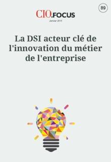 La DSI acteur clé de l'innovation du métier de l'entreprise
