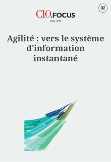Agilité : vers le système d'information instantané