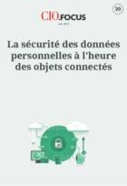 La sécurité des données personnelles à l'heure des objets connectés