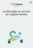 La DSI agile au service de l'agilité métier