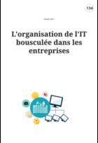 L'organisation de l'IT bousculée dans les entreprises