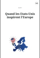 Quand les Etats-Unis inspirent l'Europe
