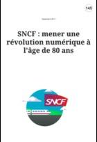 SNCF : mener une révolution numérique à l'âge de 80 ans