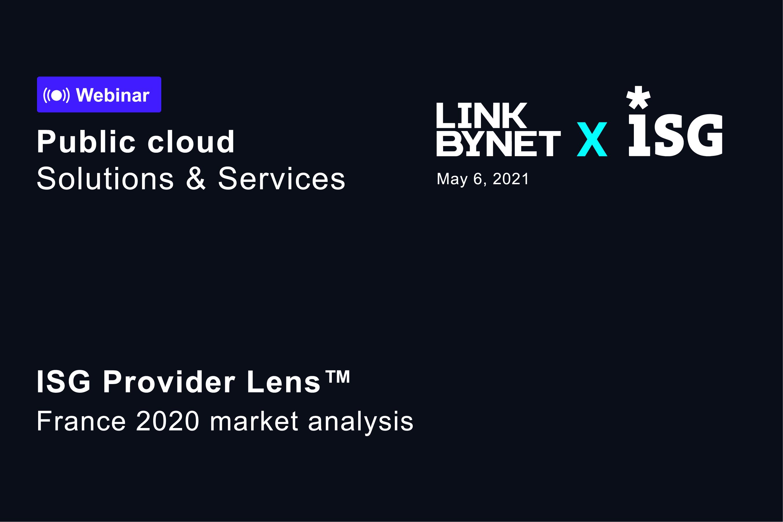 Rapport ISG Provider Lens : Linkbynet grand gagnant
