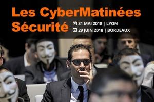 CyberMatinée Sécurité - Pour que RSSI et DSI réagissent plus vite que les hackers