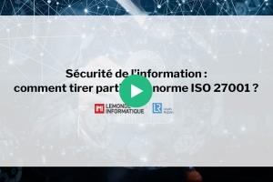 Sécurité de l'information : Comment tirer parti de la norme ISO 27001 ?