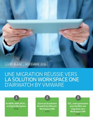 Une migration réussie vers la solution Workspace One d'Airwatch by VMware
