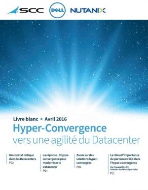 Hyper-convergence : vers une agilité du Datacenter