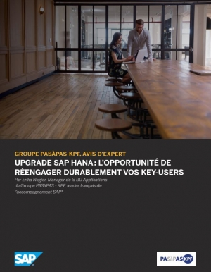 Upgrade SAP HANA : L'opportunité de réengager durablement vos key-users