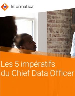 Les 5 impératifs du Chief Data Officer