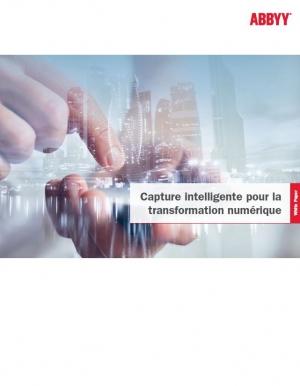 Capture intelligente pour la transformation numérique