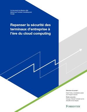 Repenser la sécurité des terminaux d'entreprise à l'ère du cloud computing