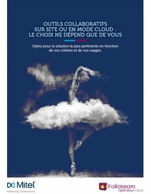 Outils collaboratifs sur site ou en mode Cloud : Le choix ne dépend que de vous