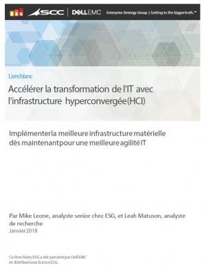 Accélérer la transformation de l'IT avec l'infrastructure hyperconvergée