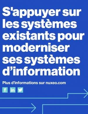 S'appuyer sur les systèmes existants pour moderniser ses systèmes d'information