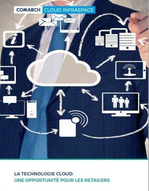 La technologie cloud : une opportunité pour les retailers