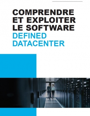 Comprendre et exploiter le software defined datacenter
