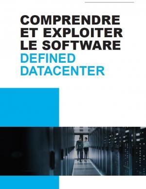 Comprendre et exploiter le software defined datacenter