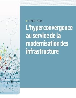 L'hyperconvergence au service de la modernisation des infrastructures
