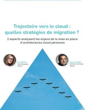 Interview - Trajectoire vers le cloud : quelles stratégies de migration ?