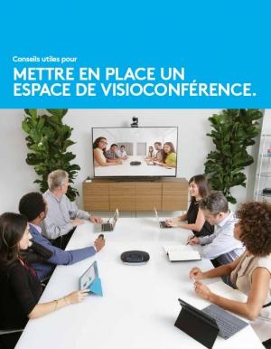Conseils utiles pour mettre en place un espace de visioconférence