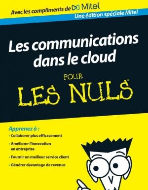 Guide - les communications dans le Cloud pour les nuls