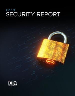 Rapport sécurité IT 2019 : les tendances décryptées par Ixia