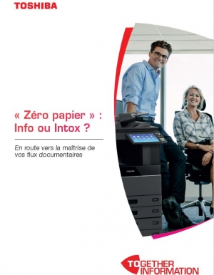 « Zéro papier » : Info ou Intox ?