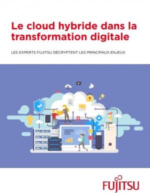 Les principaux enjeux du cloud hybride dans la transformation digitale