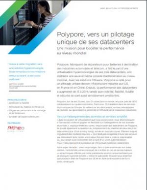 Retour d'exp�rience : Polypore opte pour un pilotage unique de ses datacenters