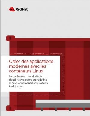 Guide : créer des applications modernes avec les conteneurs Linux