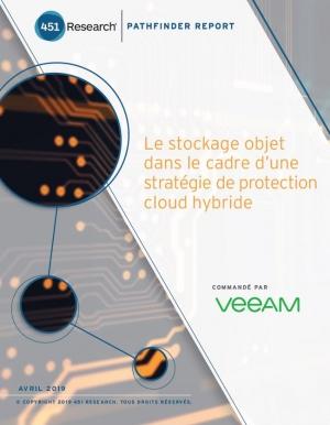 Le stockage objet dans le cadre d'une stratégie de protection cloud hybride