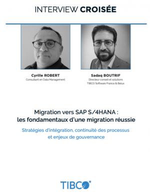Migration r�ussie SAP S/4HANA : le r�le jou� par l'int�gration