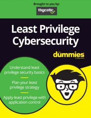 Cybersécurité et le concept de moindre privilège pour les nuls