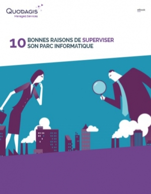 10 bonnes raisons de superviser son parc informatique