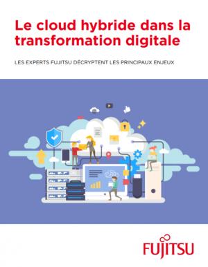 Comment int�grer le cloud hybride � votre transformation digitale ?