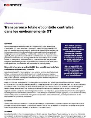 Transparence totale et contr�le centralis� dans les environnements OT