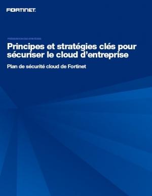 Principes et strat�gies cl�s pour s�curiser le cloud d'entreprise