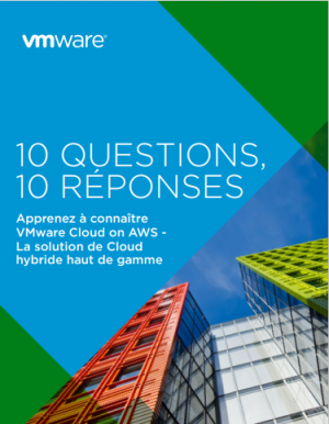 Questions-R�ponses : 10 �l�ments pour choisir sa solution de cloud hybride