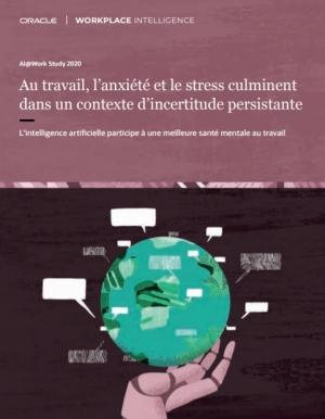 Enqu�te : Au travail, l'anxi�t� et le stress culminent dans un contexte d'incertitude persistante