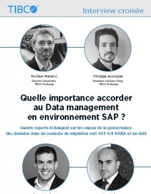 Interview crois�e sur l'importance du data management dans un �cosyst�me SAP