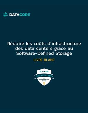 R�duire ses co�ts de stockage avec une solution Software-Defined Storage