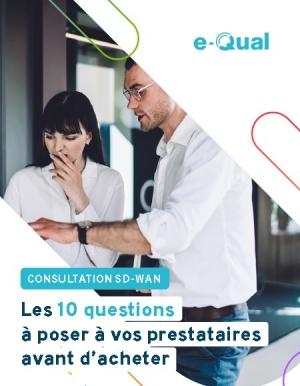 10 crit�res pour choisir votre solution SD-WAN