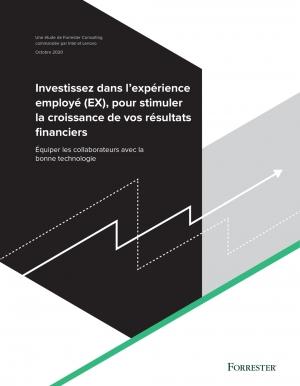 Etude Forrester : Stimuler sa croissance � l'aide de l'Exp�rience Employ� (EX)