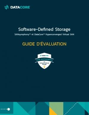 Guide d'�valuation du Software-Defined Storage de DataCore
