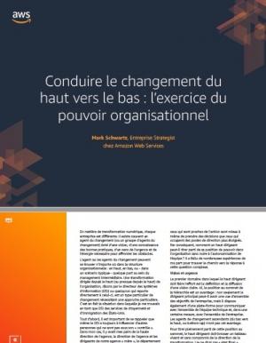 Conduire le changement du haut vers le bas : l'exercice du pouvoir organisationnel
