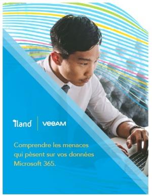 Livre Blanc : Comprendre les menaces relatives � vos donn�es Microsoft 365