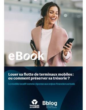 Leasing de terminaux mobiles : une solution pour préserver votre trésorerie ?