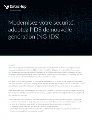 Modernisez votre sécurité, adoptez l'IDS de nouvelle génération (NG-IDS)