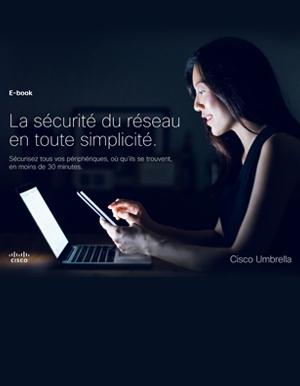 S�curiser son r�seau contre les cyberattaques � l'�re de la mobilit�